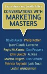 Conversations with Marketing Masters - Laura Mazur, Louella Miles