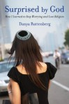 Surprised by God - Danya Ruttenberg