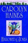 Hallowed Bones (Sarah Booth Delaney #5) - Carolyn Haines