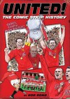 United!: The Comic Strip History Of Manchester United - Bob Bond