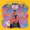 Travels with Charlie: Way Out West - Miles Backer, Chuck Nitzberg