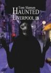 Haunted Liverpool 18 - Tom Slemen