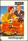 Granta 14: Autobiography - Granta: The Magazine of New Writing, Bill Buford