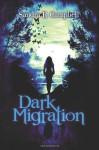 Dark Migration - Sandra R. Campbell