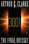 3001: The Final Odyssey - Scott Brick, Arthur C. Clarke
