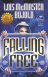 Falling Free (Nebula Award Stories) - Lois McMaster Bujold