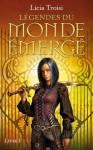 La destinée d'adhara (Légendes du monde émergé,#1) - Licia Troisi