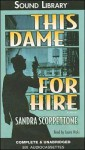 This Dame for Hire - Sandra Scoppettone, Laura Hicks