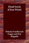 Dead Souls - Nikolai Gogol, D.J. Hogarth