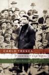 Carlo Tresca: Portrait of a Rebel - Nunzio Pernicone