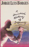 Universal History of Infamy - Jorge Luis Borges, Norman Thomas di Giovanni