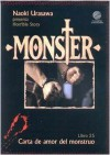 Monster, Libro 25: Carta de amor del monstruo - Naoki Urasawa, Naoki Urasawa