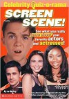 Celebrity Quiz-O-Rama: Screen Scene : Movie & TV Triva, Star Scrambles, and Other Games! (Celebrity Quiz-O-Rama, 3) - Jo Hurley