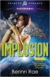 Implosion - Berinn Rae, Rachel Aukes