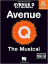 Avenue Q - The Musical (Piano/Vocal arrangement) - Robert Lopez