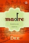 Madre: Kumpulan Cerita - Dee, Sitok Srengenge