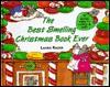 The Best Smelling Christmas Book Ever - Harriet Ziefert