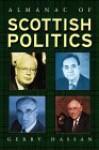 The Almanac of Scottish Politics - Gerry Hassan, Peter Lynch