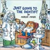 Just Going to the Dentist - Mercer Mayer