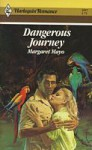 Dangerous Journey - Margaret Mayo