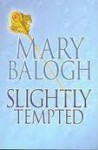 Slightly Tempted (Bedwyn Saga #4) - Mary Balogh