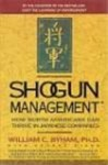 Shogun Management: How North Americans Can Thrive in Japanese Companies - William C. Byham