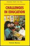 Challenges in Education - Victoria Sherrow