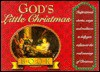 God's Little Christmas Book: Inspirational Stories, Songs, and Traditions to Help You Rediscover the Real Meaning of Christmas - Honor Books