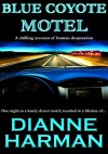 Blue Coyote Motel - Dianne Harman