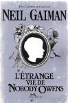 L'Etrange Vie de Nobody Owens (French Edition) - Neil Gaiman