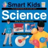 Smart Kids Science (Smart Kids Reference) - Roger Priddy