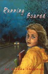 Running Scared - Brenda Chapman