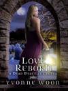 Love Reborn (A Dead Beautiful Novel) - Yvonne Woon