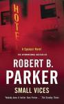 Small Vices (Spenser, #24) - Robert B. Parker