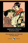 Japanische Märchen (Illustrierte Ausgabe) - Karl Alberti, Fritz Kracher, T. Tokikuni