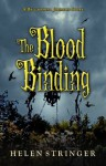 The Blood Binding: A Belladonna Johnson Story - Helen Stringer