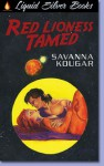 Red Lioness Tamed - Savanna Kougar