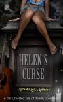 Helen's Curse (Helen's Curse, #1) - Nichola St. Anthony