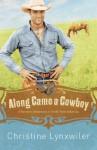Along Came a Cowboy - Christine Lynxwiler