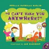 I Can't Take You Anywhere! - Phyllis Reynolds Naylor, Jef Kaminsky