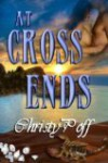 At Cross Ends - Christy Poff, Chere Gruver