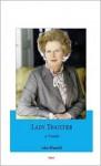 Lady Thatcher: A Portrait - John Blundell