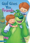 God Gives You Friends - Michael Anthony Steele