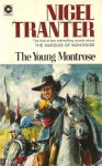 The Young Montrose - Nigel Tranter