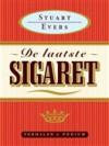 De laatste sigaret - Stuart Evers, Paul Syrier