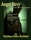 Angst Envy - Dylan Otto Krider
