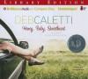 Honey, Baby, Sweetheart - Deb Caletti, Amanda Ronconi
