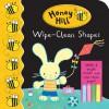 Honey Hill: Wipe-Clean Shapes - Dubravka Kolanovic