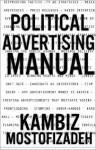 Political Advertising Manual - Kambiz Mostofizadeh, Hoornaz Mostofizadeh