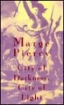 City of Darkness,City of Light - Marge Piercy, Marge Percy